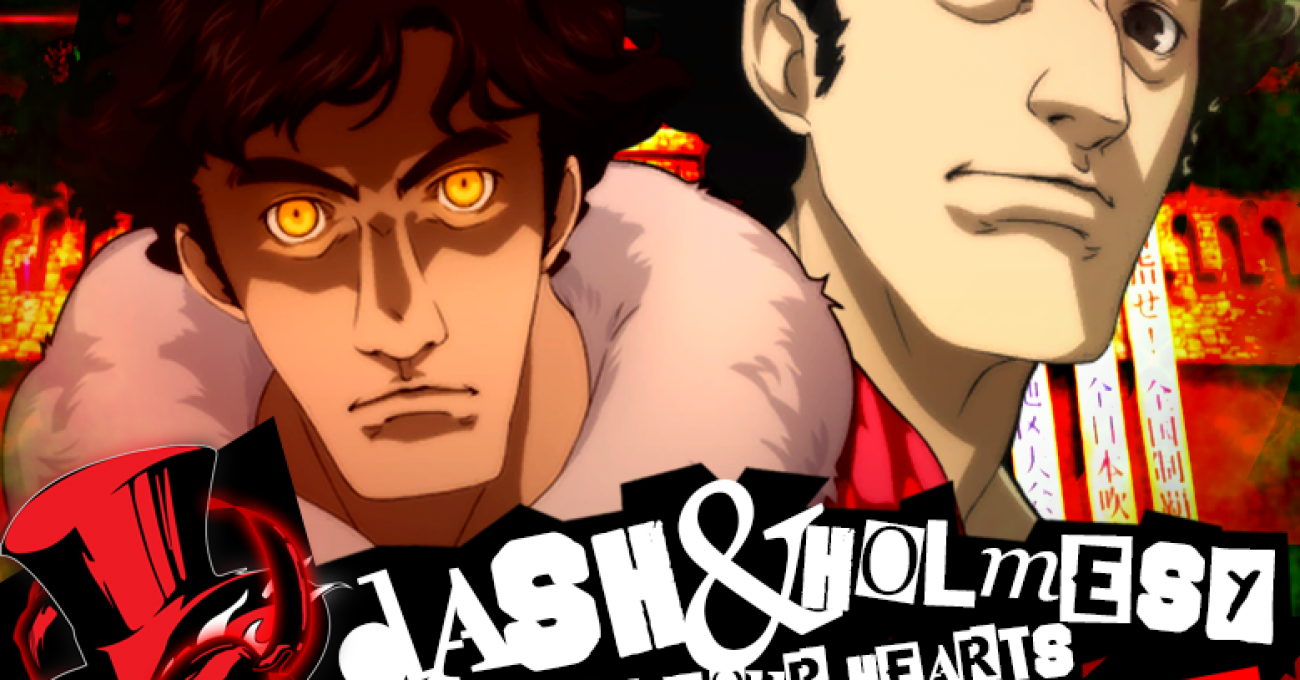 Dash & Holmesy: Take Your Hearts Episode 01